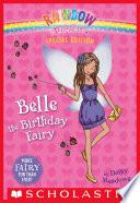 Rainbow Magic Special Edition  Belle the Birthday Fairy