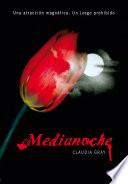 Medianoche (Medianoche 1) by Claudia Gray