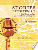 Stories Between Us  Oral Histories from a Countercultural Congregation