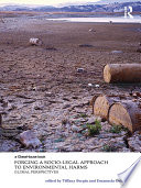 Forging a Socio Legal Approach to Environmental Harms