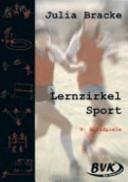 Lernzirkel Sport. 5. Ballspiele