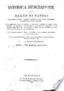 Istorica descrizione del regno di Napoli ultimamente diviso in quindici provinciecolla nuova mutazione di esse nello stato presente