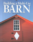 Building a Multi use Barn for Garage  Animals  Workshop  Studio