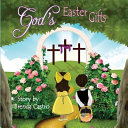 God s Easter Gifts