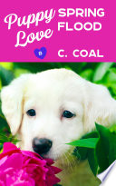 Puppy Love Spring Flood