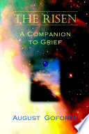 The Risen A Companion To Grief