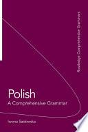 Polish  A Comprehensive Grammar