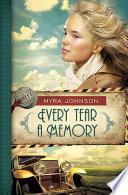 Every Tear a Memory