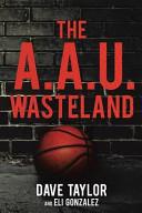The A A U  Wasteland