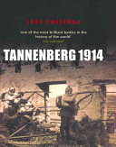 Tannenberg 1914 : to invade german territory as soon as they...