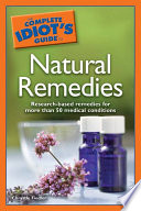 The Complete Idiot's Guide to Natural Remedies