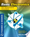 Basic Electronics for Tomorrow s Inventors