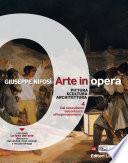 Arte in opera  vol  4 Dal naturalismo seicentesco all Impressionismo