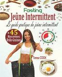 Jeûne Intermittent, Fasting