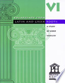 Vocabulary from Latin And Greek Roots -