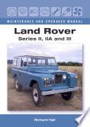 Land Rover Series Ii Iia And Iii Maintenance And Upgrades Manual