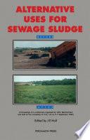 Alternative Uses for Sewage Sludge