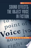 Sound Effects  The Object Voice in Fiction