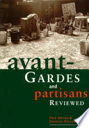 Avant Gardes and Partisans Reviewed