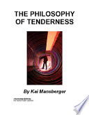 The Philosophy of Tenderness
