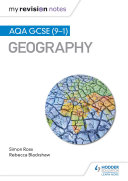 My Revision Notes: AQA GCSE (9—1) Geography