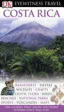 DK Eyewitness Travel Guide: Costa Rica