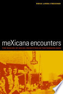 meXicana Encounters