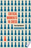 Ebook Critical Moments in Chess Epub Paata Gaprindashvili Apps Read Mobile
