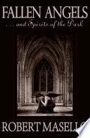 Fallen Angels       and Spirits of the Dark