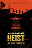 Australian Heist Gold Robbery In June 15 1862 A