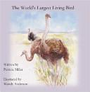 The World s Largest Living Bird