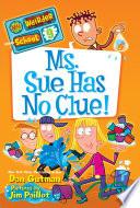 My Weirder School 9 Ms Sue Has No Clue