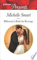 Billionaire s Bride for Revenge