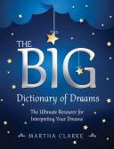 The Big Dictionary Of Dreams