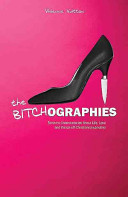 The Bitchographies