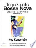 Toque Junto-Bossa Nova-Baixo Eletrico Songbook