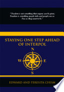 Staying One Step Ahead Of Interpol : wife; the co-authors of this amazing...