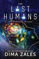 The Last Humans Trilogy