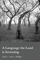 A Language the Land Is Inventing