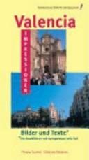 Valencia Impressionen - Bilder und Texte.