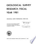 Geological Survey Research  Fiscal Year 1981