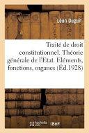 Trait De Droit Constitutionnel 3e Dition Tome 2 La Th Orie G N Rale De L Etat