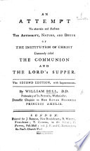 An Attempt to ascertain and illustrate the Authority, Nature, and Design of the Institution of Christ commonly called the Communion and the Lord's Supper. Ms. note by Samuel Parr