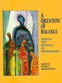 A Question of Balance Motherhood And Their Work