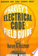 Harvey s Electrical Code Field Guide