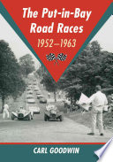 The Put in Bay Road Races  1952 1963
