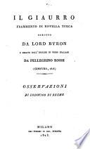Il giaurro frammento di novella turca scritto da Lord Byron e recato dall  inglese in versi italiani da Pellegrino Rossi  Ginevra  1818  Osservazioni di Lodovico di Breme
