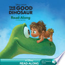 The Good Dinosaur Read Along Storybook