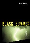 Black Summer Ein Geheimnis Inzwischen Ist Ein Jahr Vergangen