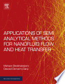 Applications of Semi Analytical Methods for Nanofluid Flow and Heat Transfer